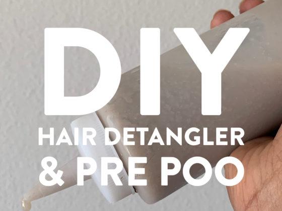 DIY Hair Detangler & Pre poo